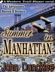 Summer in Manhattan ebook by John Duncklee