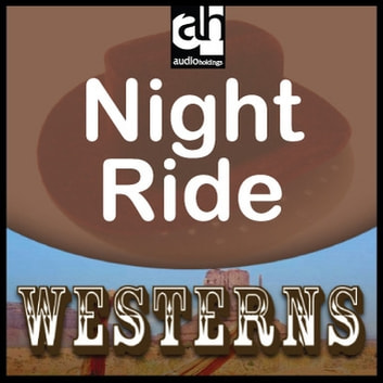 Night Ride audiobook by Peter Dawson