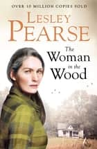 The Woman in the Wood ebook by