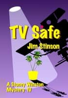 TV Safe ebook by Jim Stinson