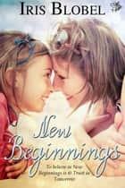 New Beginnings ebook by Iris Blobel