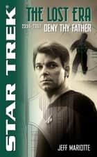 Deny Thy Father ebook by Jeff Mariotte