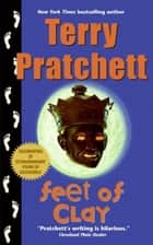 Feet of Clay - A Novel of Discworld ebook by Terry Pratchett