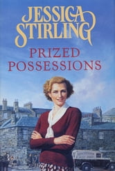 Prized Possessions ebook by Jessica Stirling