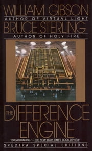 The Difference Engine ebook by William Gibson,Bruce Sterling