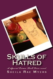 Skulls of Hatred ebook by Sheila Rae Myers