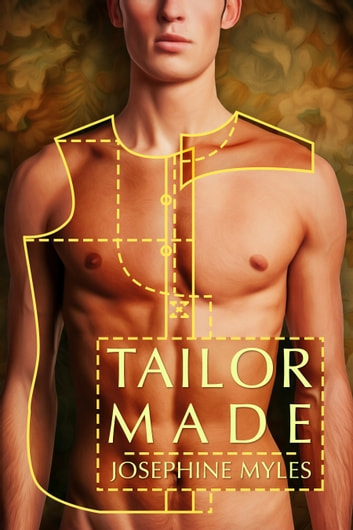 Tailor Made ebook by Josephine Myles