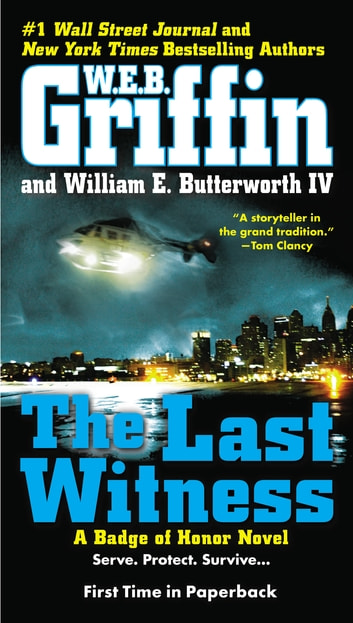 The Last Witness ebook by W.E.B. Griffin,William E. Butterworth, IV