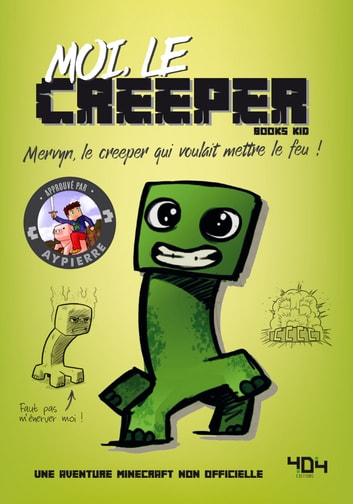 Moi, le creeper eBook by AYPIERRE,BOOKS KID