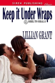 Keep it Under Wraps ebook by Lillian Grant