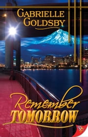 Remember Tomorrow ebook by Gabrielle Goldsby