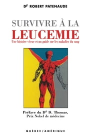 Survivre à la leucémie ebook by Robert Patenaude