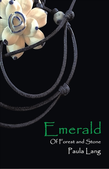 Emerald - Of Forest and Stone ebook by Paula Lang