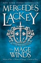 The Mage Winds ebook by Mercedes Lackey