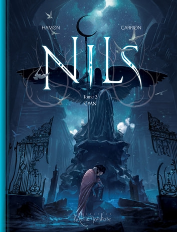 Nils T02 - Cyan eBook by Jérôme Hamon,Antoine Carrion