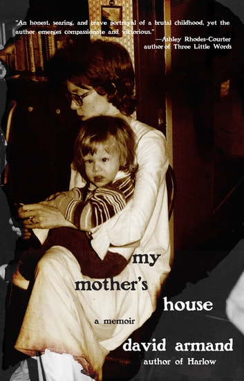 My Mother's House ebook by Mr. David Armand