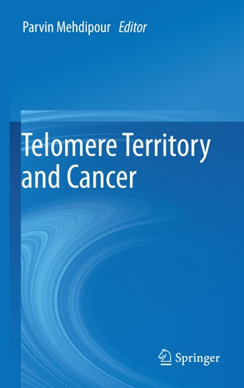 Telomere Territory and Cancer ebook by