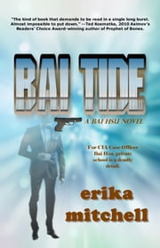 Bai Tide - A Bai Hsu Mystery ebook by Erika Mitchell
