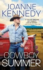 Cowboy Summer ebook by Joanne Kennedy