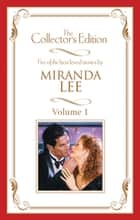 Miranda Lee - The Collector's Edition Volume 1 - 5 Book Box Set 電子書 by Miranda Lee