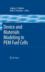 Device and Materials Modeling in PEM Fuel Cells ebook by