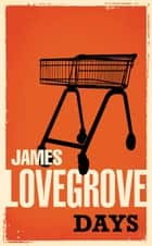 Days ebook by James Lovegrove