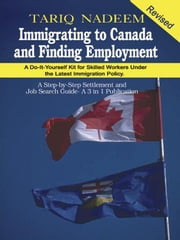 Immigrating to Canada and Finding Employment ebook by Nadeem, Tariq