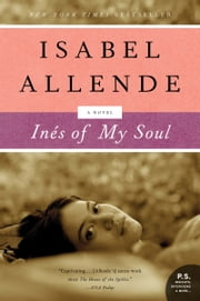 Ines of My Soul - A Novel ebook by Isabel Allende