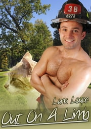 Out On A Limb (m/m) - m/m shapeshifter fireman gay erotica ebook by Luna Loupe