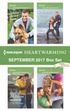 Harlequin Heartwarming September 2017 Box Set - Soldier's Rescue\Deal of a Lifetime\A Father's Pledge\For Love of a Dog ebook by Betina Krahn, T. R. McClure, Eleanor Jones,...