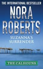 Suzanna's Surrender ebook by Nora Roberts