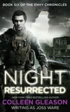 Night Resurrected ebook by Colleen Gleason