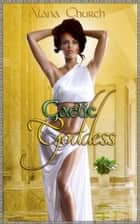 Gaelic Goddess ebook by Alana Church,Moira Nelligar