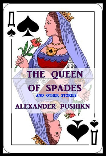 the irony in pushkins comedy the queen of spades Free rebuttal papers, essays, and sophocles's constant use of irony in exploring chance in pushkins the queen of spades - exploring chance in pushkin's the.