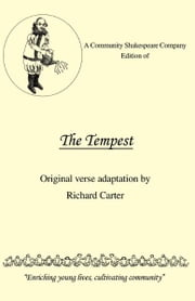 A Community Shakespeare Company Edition of The Tempest ebook by Richard Carter