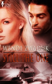 Still The One ebook by Wendi Zwaduk