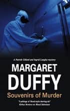 Souvenirs of Murder ebook by Margaret Duffy