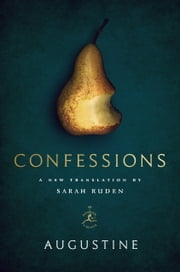 Confessions ebook by Augustine,Sarah Ruden