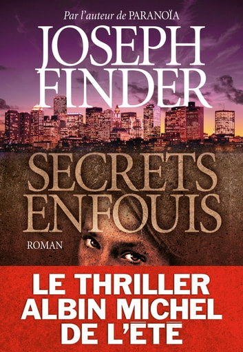 Secrets enfouis ebook by Joseph Finder