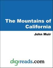 The Mountains of California ebook by Muir, John