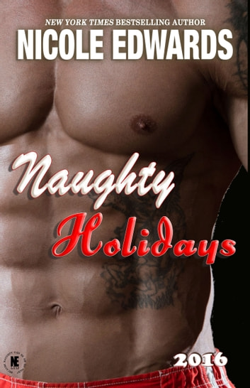Naughty Holidays 2016 ebook by Nicole Edwards
