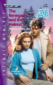 The Renegade and the Heiress ebook by Judith Duncan