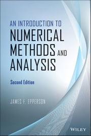 An Introduction to Numerical Methods and Analysis ebook by James F. Epperson
