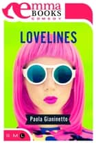 Lovelines eBook by Paola Gianinetto