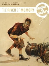 Zombies vs. Robots: The River of Memory ebook by Warren, Karen; Wood, Ashley; Ryall, Chris