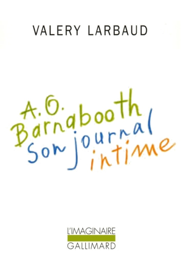 A. O. Barnabooth. Son journal intime ebook by Valery Larbaud