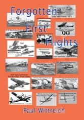 Forgotten First Flights ebook by Paul Wittreich