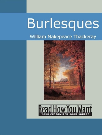 Burlesques ebook by Thackeray,William Makepeace