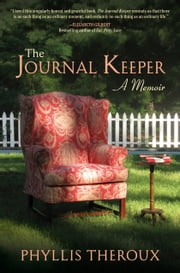 The Journal Keeper - A Memoir ebook by Phyllis Theroux