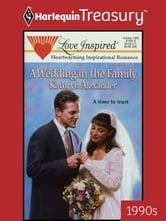 A Wedding in the Family ebook by Kathryn Alexander